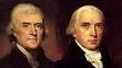 Jefferson and Madison